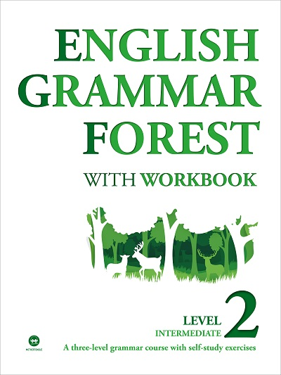 ENGLISH GRAMMAR FOREST WITH WORKBOOK LEVEL2 INTERMEDIATE